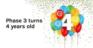 Phase 3 turns 4 years old